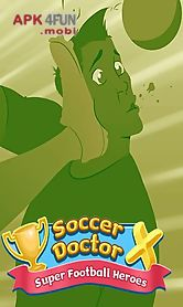 soccer doctor x: super football heroes