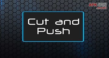 Cut and push full