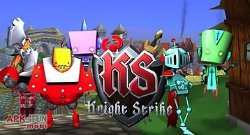 Knight strike