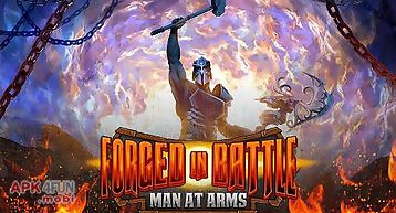 Forged in battle: man at arms