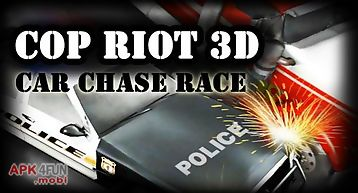 Cop riot 3d: car chase race