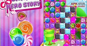 Candy hero story
