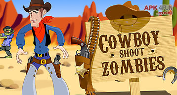 Cowboy shoot zombies