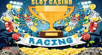 Racing slot casino