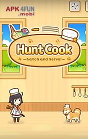 hunt cook: catch and serve!