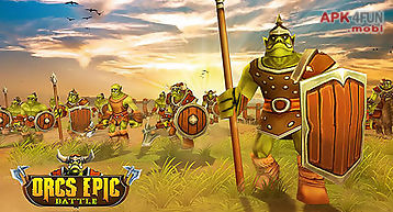 Orcs epic battle simulator