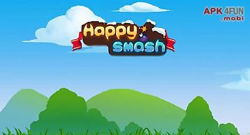 Happy smash