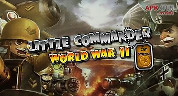 Little commander: ww2 td