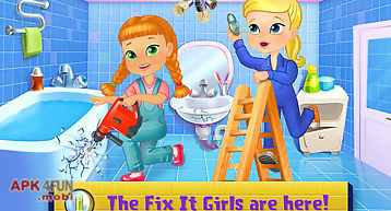 Fix it girls - house makeover
