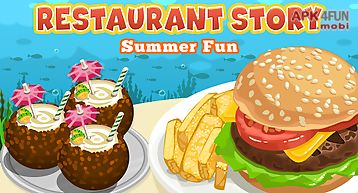 Restaurant story: summer fun