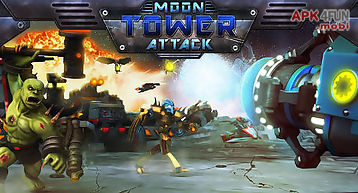 Moon tower attack