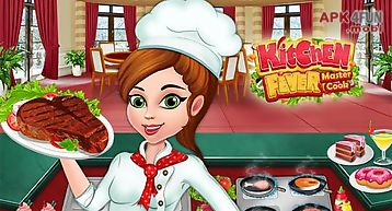 Kitchen fever: master cook