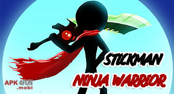 Stickman ninja warrior 3d