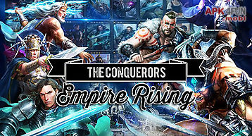 The conquerors: empire rising