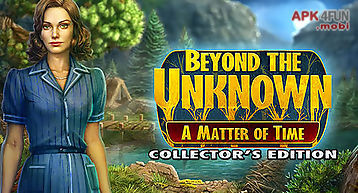 Beyond the unknown: a matter of ..
