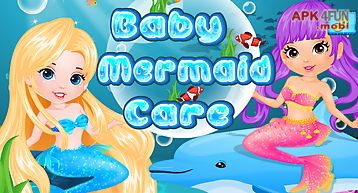 Baby care - mermaid games
