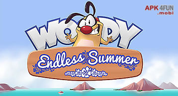 Woody: endless summer