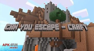 Can you escape: craft