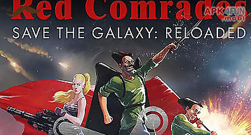 Red comrades save the galaxy: re..
