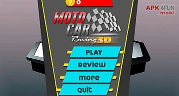 Moto car racing 3d