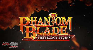 Phantom blade: the legacy begins
