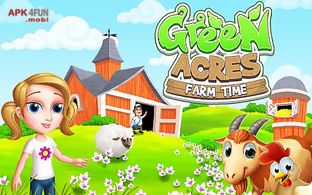 green acres - farm time