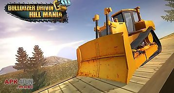 Bulldozer driving 3d: hill mania
