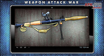 Weapon attack war