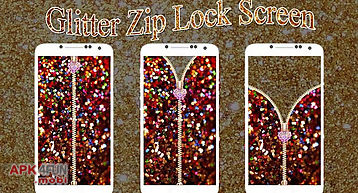 Glitter zip lock screen