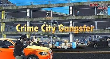 Crime city gangster
