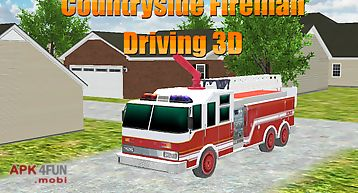 Countryside fireman driving 3d